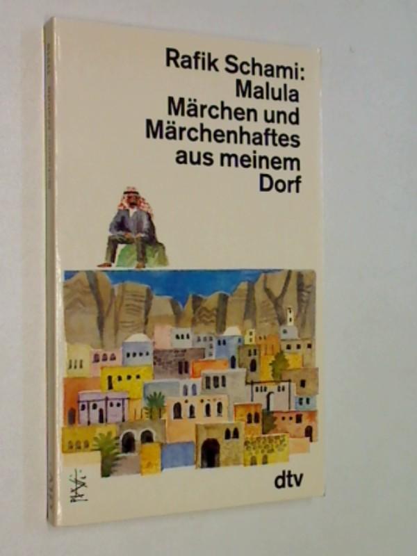 Märchen aus Malula. Roman