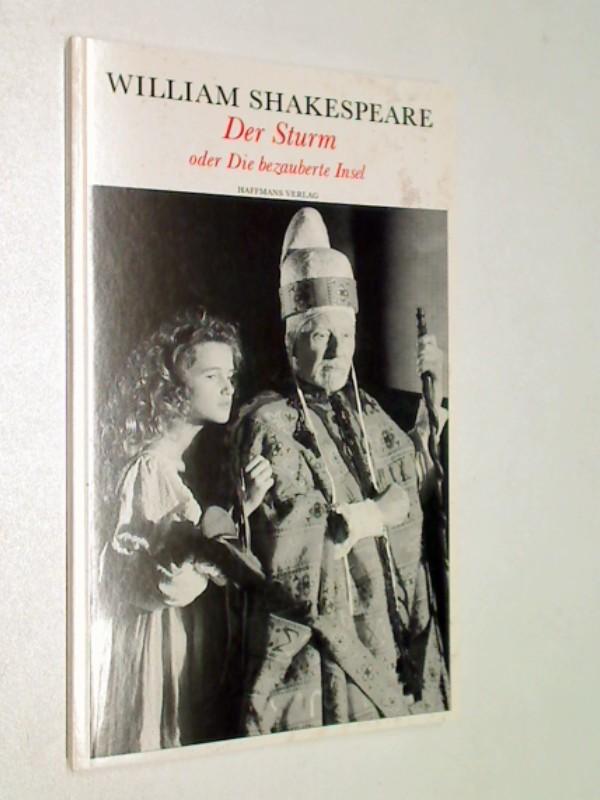William, Shakespeare: Der Sturm oder Die bezauberte Insel (Theatralische Werke in 21 Einzelbänden, Bd.5)