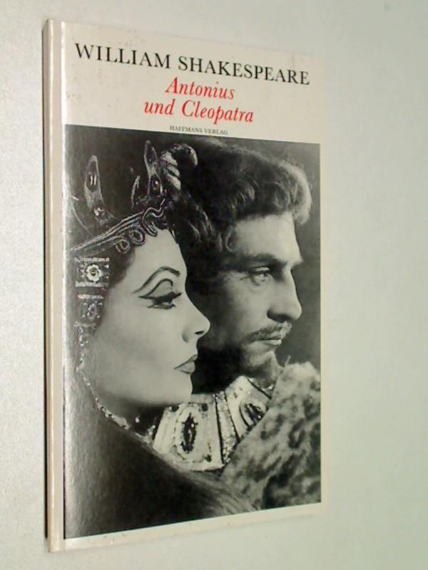 Antonius und Cleopatra (Theatralische Werke in 21 Einzelbänden, Bd.10)