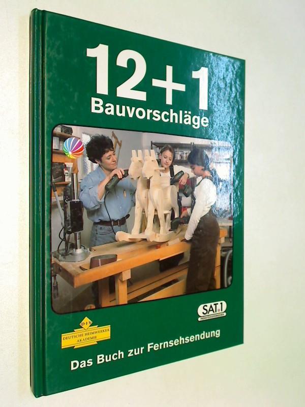 Das Buch zur Fernsehsendung. 12+1 Bauvorschläge
