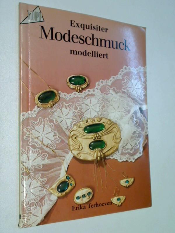 Exquisiter Modeschmuck - modelliert. TOPP 985