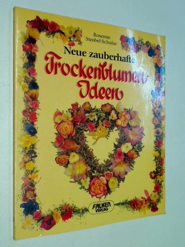 Neue zauberhafte Trockenblumen-Ideen