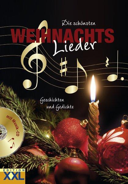 Die schönsten Weihnachtslieder Geschichten und Gedichte, mit Musik-CD
