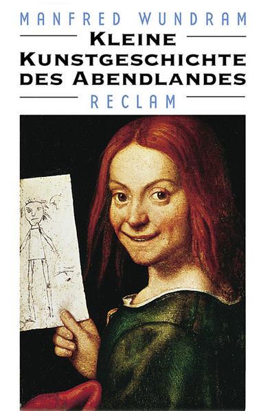Wundram, Manfred: Kleine Kunstgeschichte des Abendlandes.