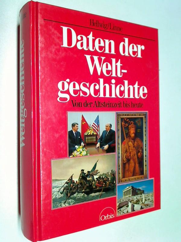Daten der Weltgeschichte . Von der Altsteinzeit bis heute . ; 3572080614
