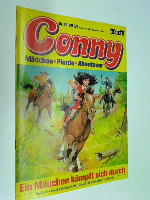 Conny Nr. 49, Ein Mädchen kämpft sich durch.  Mädchen Pferde Abenteuer. Bastei Comic-Heft. ERSTAUSGABE