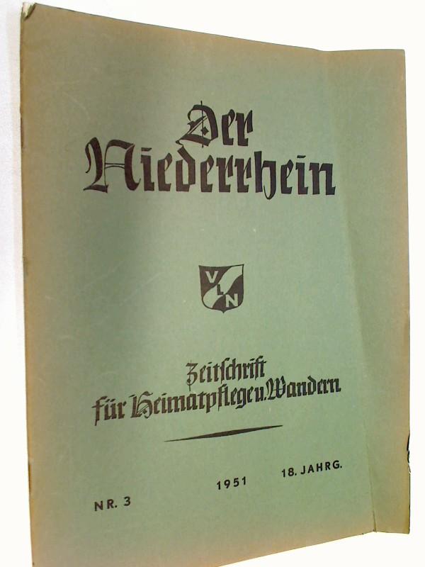 Der Niederrhein Nr. 3 / 1951, Von der Musikpflege am Stift Xanten ; Karl Schorn. Zeitschrift für heimatpflege u. Wandern