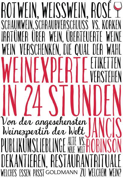 Weinexperte in 24 Stunden. Von der angesehensten Weinexpertin der Welt.