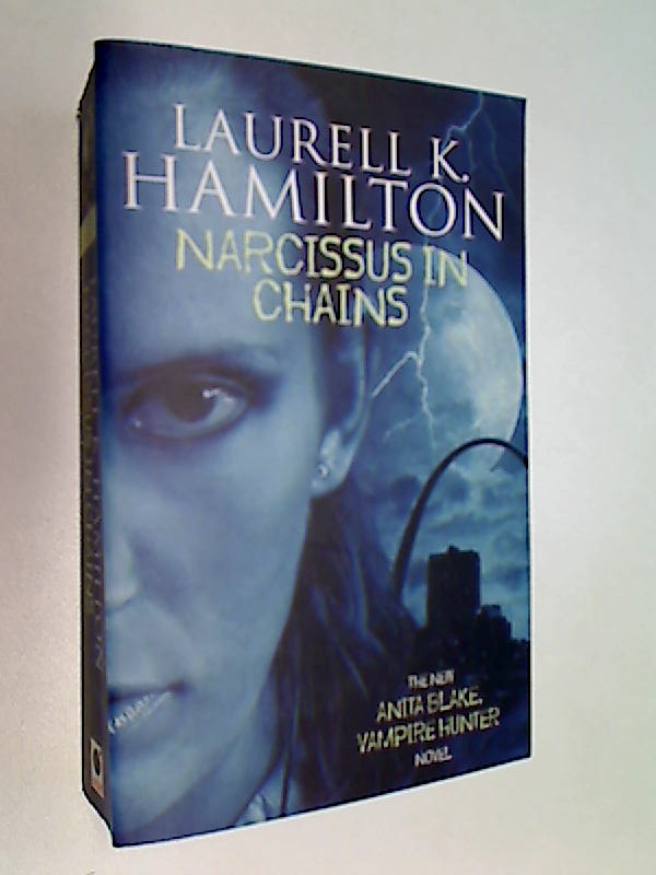 Narcissus in Chains (Anita Blake, Vampire Hunter). Nr.10. Novel.