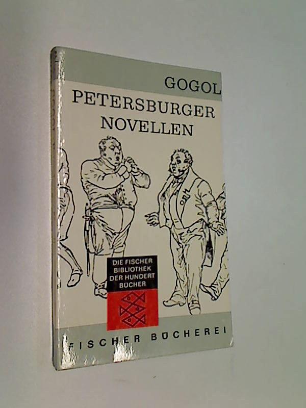 Petersburger Novellen.  [Aus d. Russ. übers. von Josef Hahn. Mit e. Nachw. von Jurij Striedter] / Exempla classica 65.