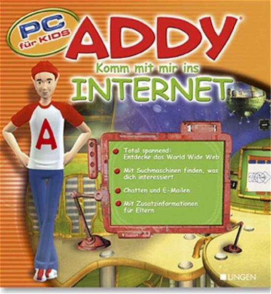ADDY - Komm mit mir ins Internet. PC für Kids