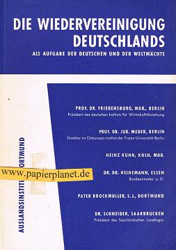 Die Wiedervereinigung Deutschlands als Aufgabe der Deutschen und der Weltmächte.