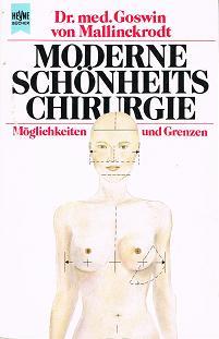 Moderne Schönheitschirurgie. Möglichkeiten und Grenzen. OA