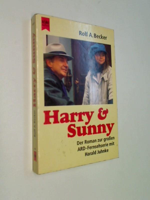 Becker, Rolf A.: Harry & Sunny. Der Roman zur großen ARD-Fernsehserie mit Harald Juhnke. Heyne 8812