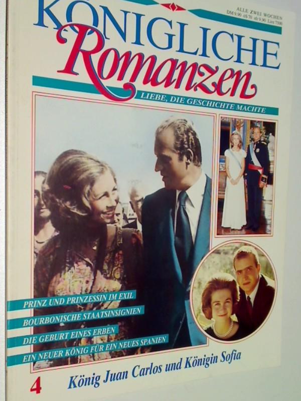 Königliche Romanzen 4 König Carlos und Königin Sofia