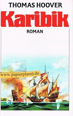 Karibik. Roman . (Bertelsmann Club)