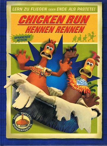 Chicken Run. Hennen Rennen.