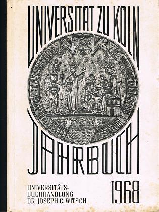 Jahrbuch der Universität zu Köln 1968.