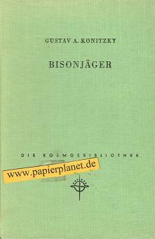 Bisonjäger. Kosmos-Bibliothek 223.