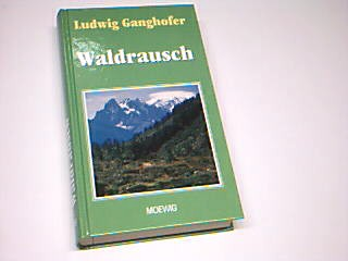 Waldrausch. Roman 9783811845992