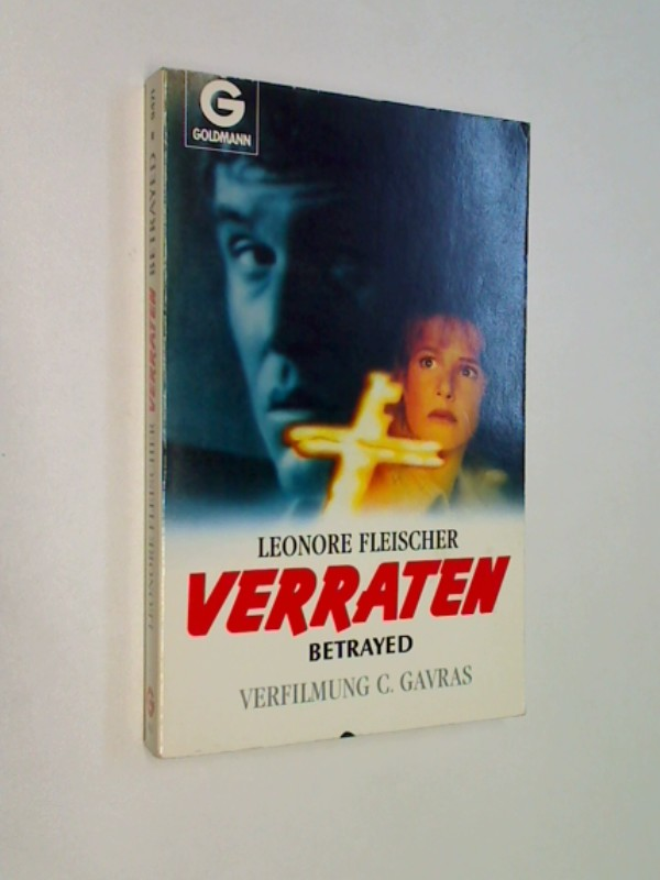 Verraten. Betrayed - Verfilmt von Costas Gavras. ERSTAUSGABE 1989