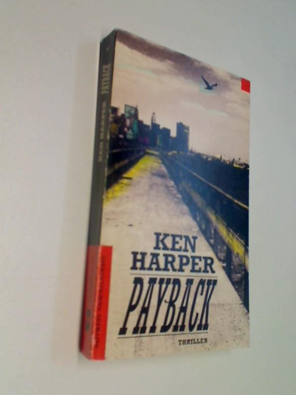 Payback (Haffmans Kriminalromane im Heyne Verlag) Thriller. ERSTAUSGABE 1993
