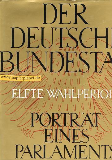 Der Deutsche Bundestag Elfte Wahlperiode - Porträt eines Parlaments.