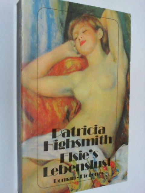 Elsie's Lebenslust. Roman detebe 21660 ; 9783257216608