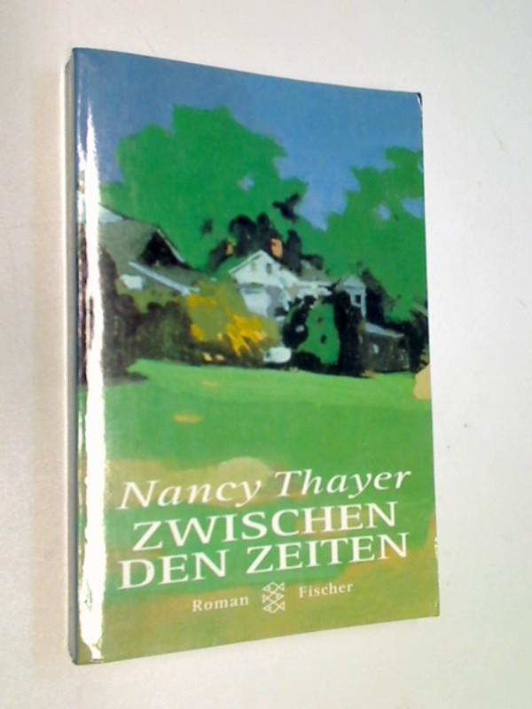 Zwischen den Zeiten. Roman. Fischer Nr. 14027