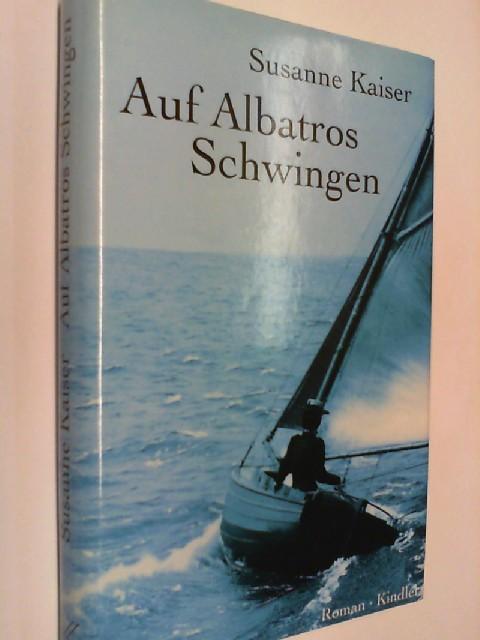 Auf Albatros' Schwingen : Roman. 3463403145