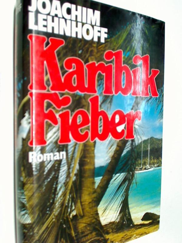 Karibik-Fieber : Roman.