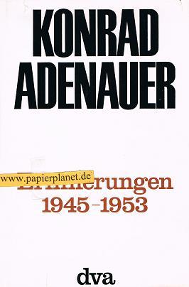 Erinnerungen. 1945-1953.
