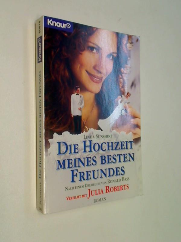 Die  Hochzeit meines besten Freundes : Roman.  Droemer Knaur 60818