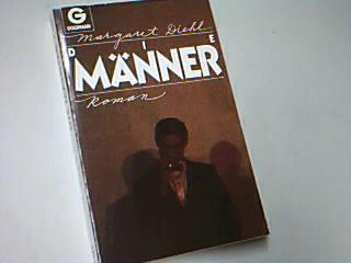 Die Männer : Roman . Goldmann 9435 ;  3442094356 Aus dem Amerikanischen von Elke vom Scheidt . Dt. Erstveröff., 5. Aufl.