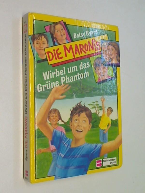 Die Maronis: Wirbel um das Grüne Phantom .