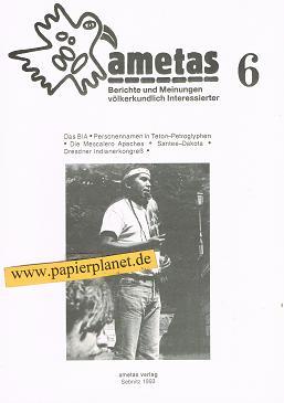 Ametas: 6/1993. Berichte und Meinungen völkerkundlich Interessierter.