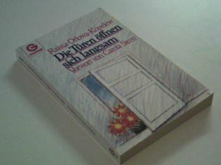 Die Türen öffnen sich langsam . Genehmigte Taschenbuchausg., 1. Aufl.