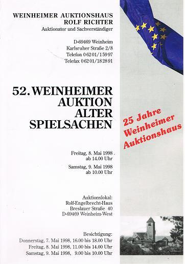 WEINHEIMER AUKTIONSHAUS ROLF RICHTER: 52. Weinheimer Auktion Alter Spielsachen. 8. & 9. Mai 1998.