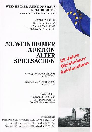 WEINHEIMER AUKTIONSHAUS ROLF RICHTER: 53. Weinheimer Auktion Alter Spielsachen. 20. & 21. November 1998.