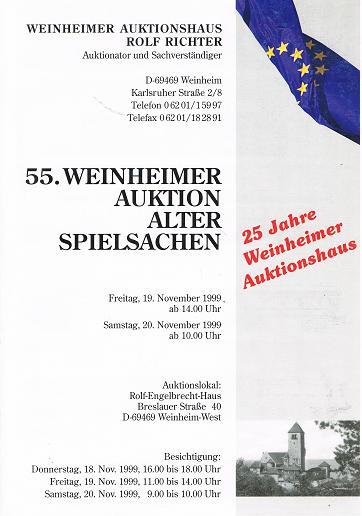 WEINHEIMER AUKTIONSHAUS ROLF RICHTER: 55. Weinheimer Auktion Alter Spielsachen. 19. & 20. November 1999