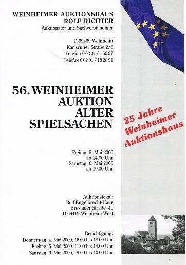 WEINHEIMER AUKTIONSHAUS ROLF RICHTER: 56. Weinheimer Auktion Alter Spielsachen. 5. & 6. Mai 2000.