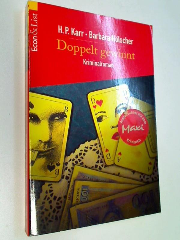 Doppelt gewinnt : Kriminalroman. Econ 25252 ; 3612252526, ERSTAUSGABE