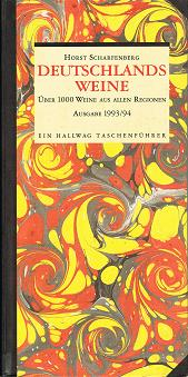 Deutschlands Weine. Über 1000 Weine aus allen Regionen, Ausgabe 1993/94