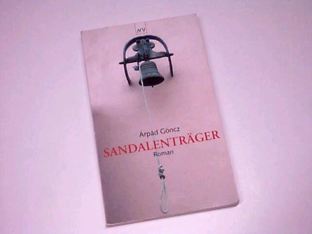 Sandalenträger . Roman ; 3746615933 2. Aufl.