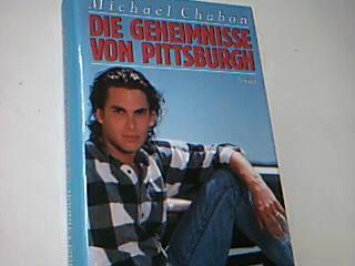 Die Geheimnisse von Pittsburgh. Roman.