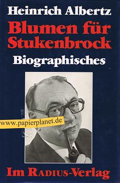 Blumen für Stukenbrock : Biographisches. 3871735957 4. A., 40 Tsd.