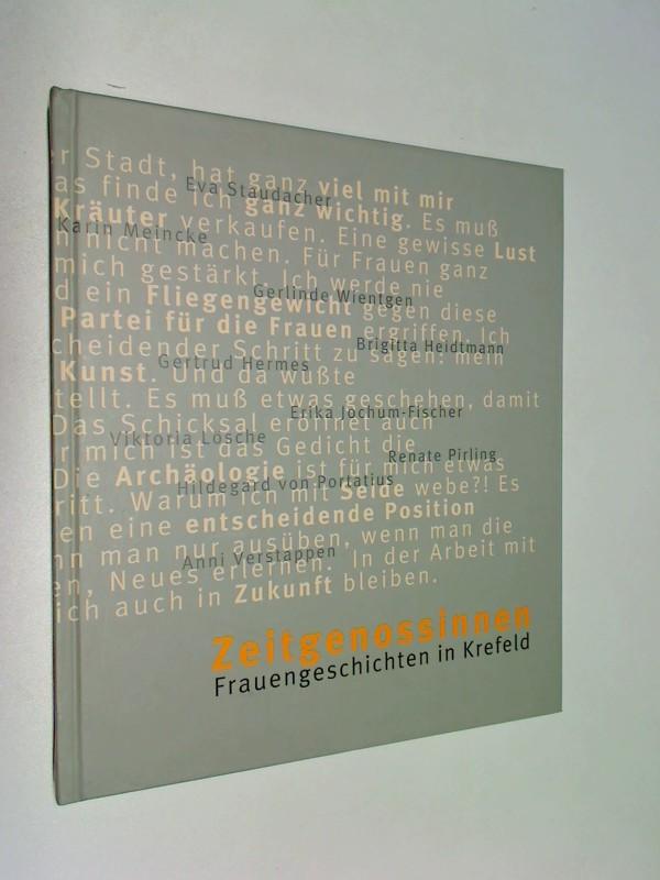 Zeitgenossinnen. Frauengeschichten in Krefeld.  398065172x