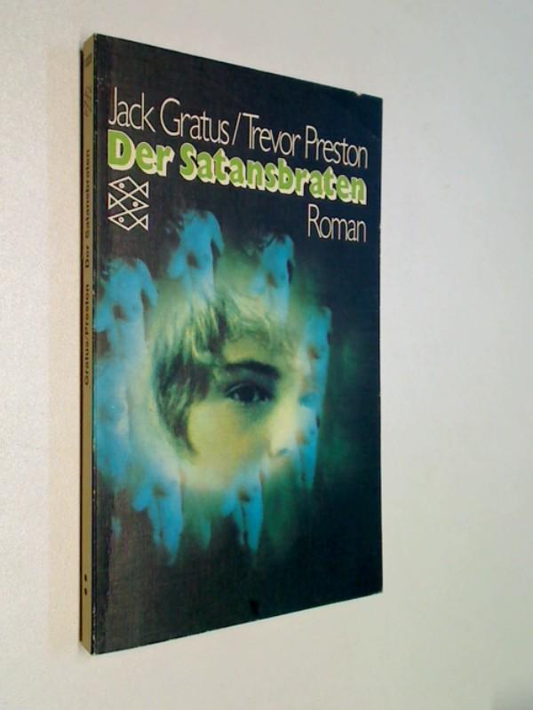 Der  Satansbraten : nach e. Bühnenstück von Trevor Preston.  Fischer-Taschenbücher 1323, Roman
