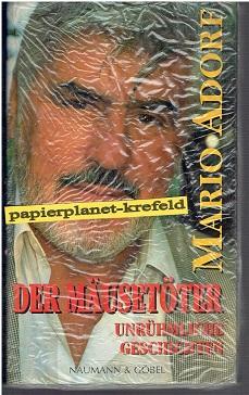 Der Mäusetöter. Unrühmliche Geschichten ; 3625203480