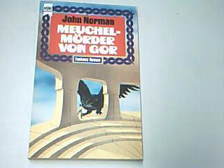 Die Meuchelmörder von Gor,  5. Band des Gor-Zyklus , Heyne Fantasy 3412, 1. Auflage 1974  , 3453303024 1. Auflage
